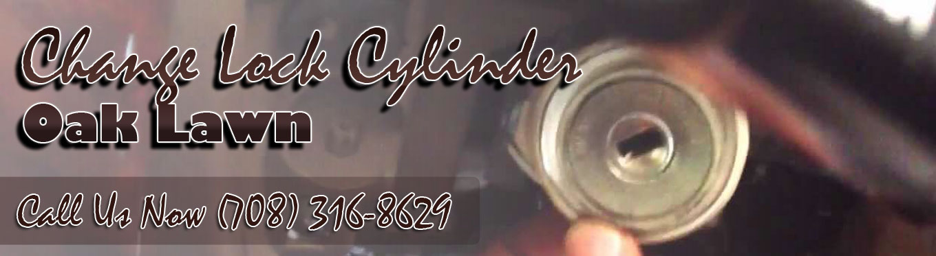 Change Lock Cylinder Oak Lawn